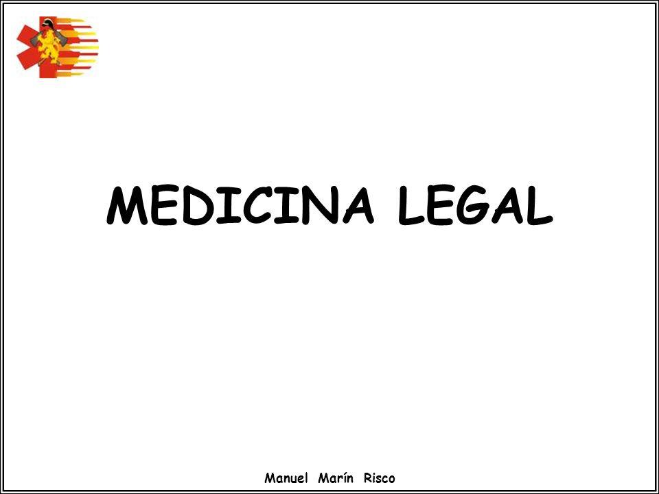 MEDICINA LEGAL Manuel Marín Risco
