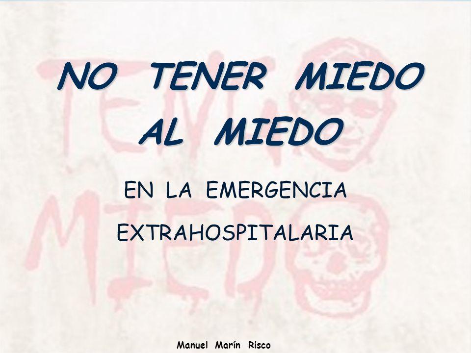 EN LA EMERGENCIA EXTRAHOSPITALARIA