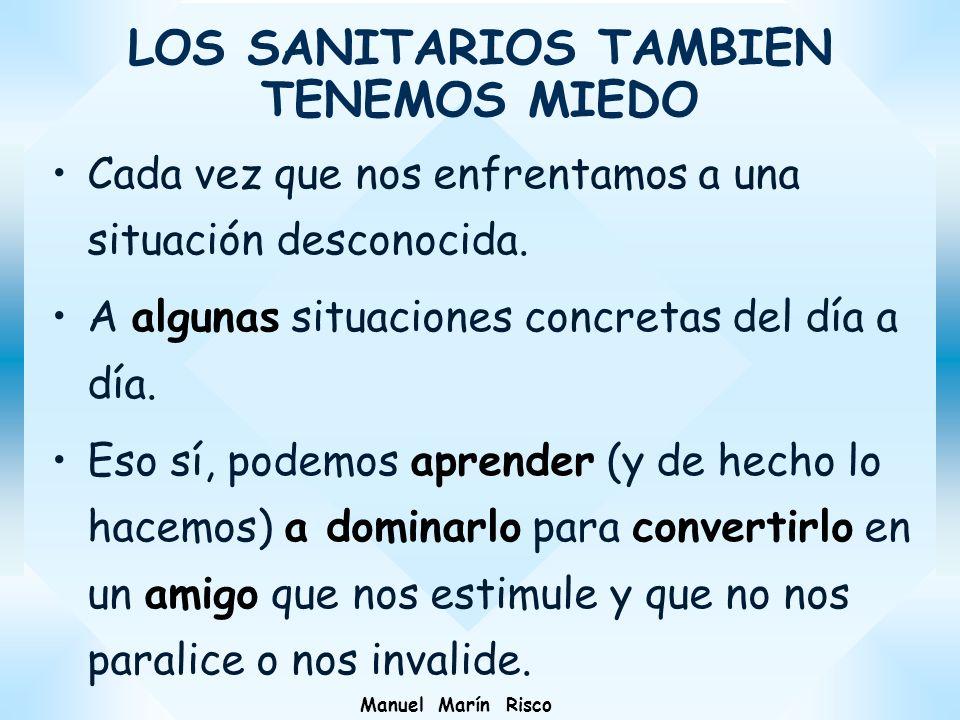 LOS SANITARIOS TAMBIEN TENEMOS MIEDO