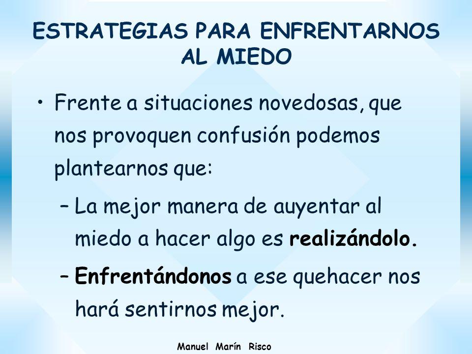ESTRATEGIAS PARA ENFRENTARNOS AL MIEDO