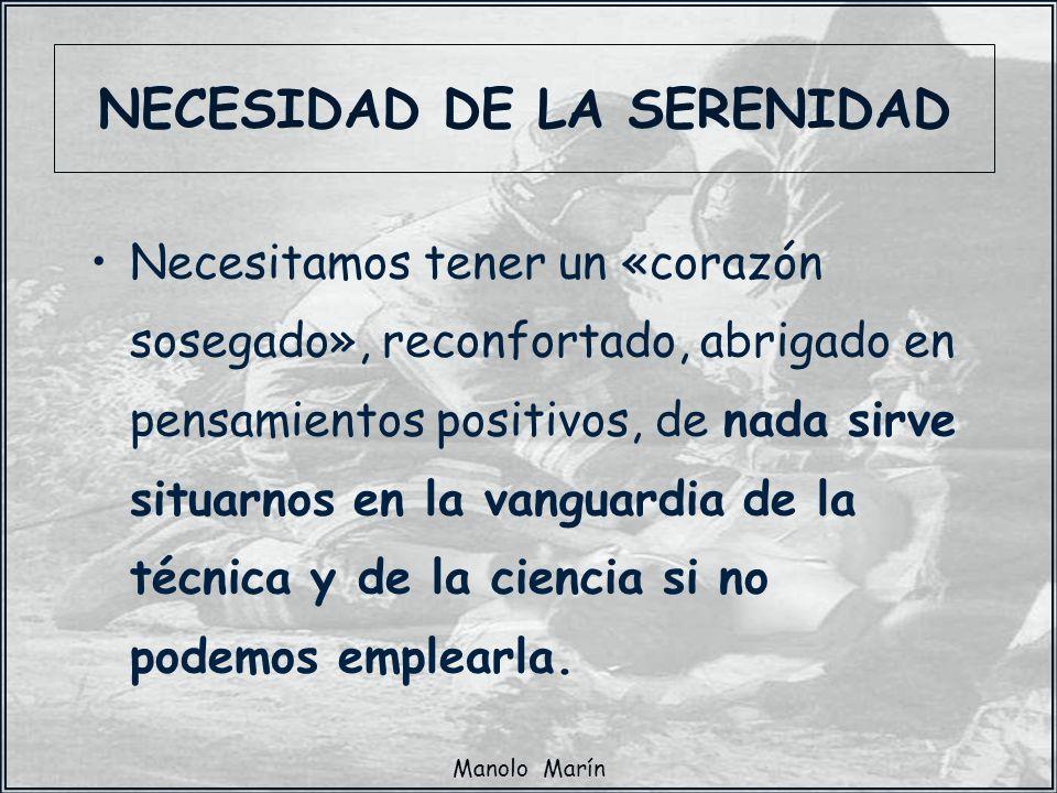 NECESIDAD DE LA SERENIDAD
