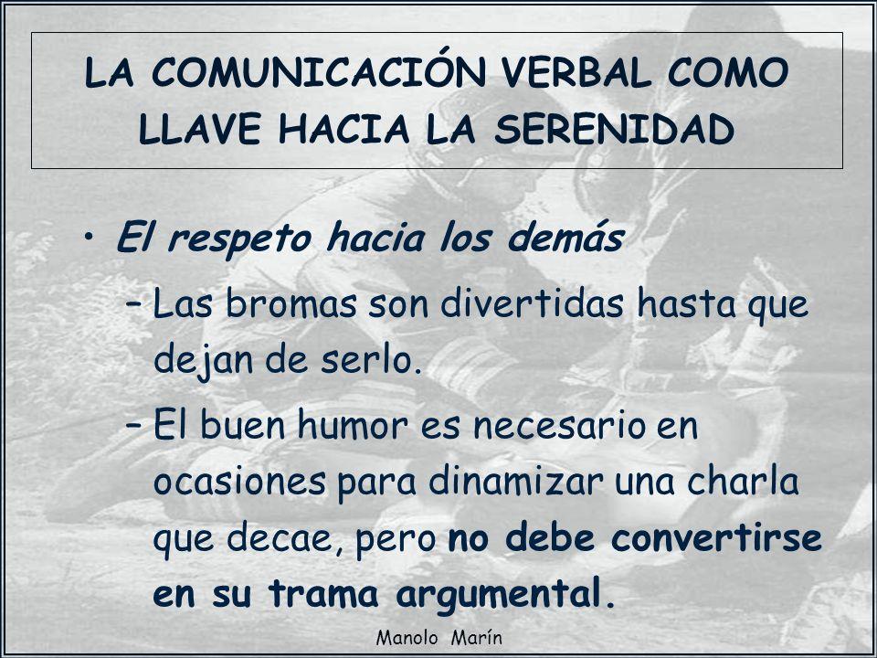 LA COMUNICACIÓN VERBAL COMO LLAVE HACIA LA SERENIDAD
