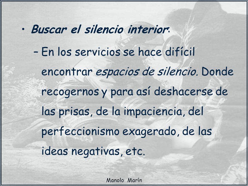 Buscar el silencio interior:
