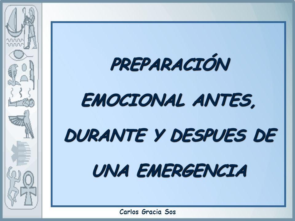 PREPARACIÓN EMOCIONAL ANTES, DURANTE Y DESPUES DE UNA EMERGENCIA