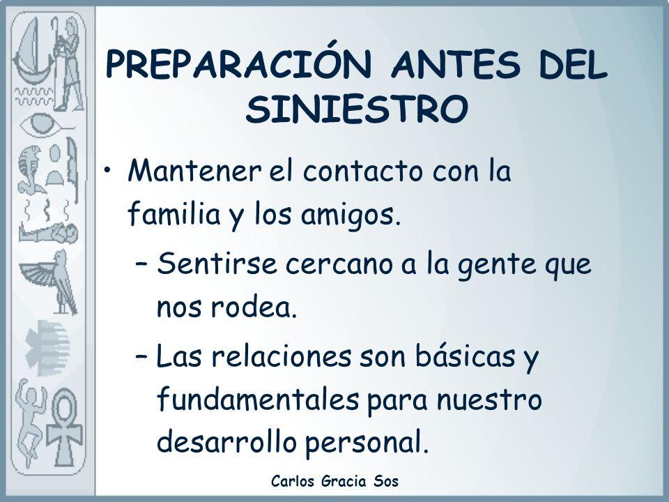 PREPARACIÓN ANTES DEL SINIESTRO