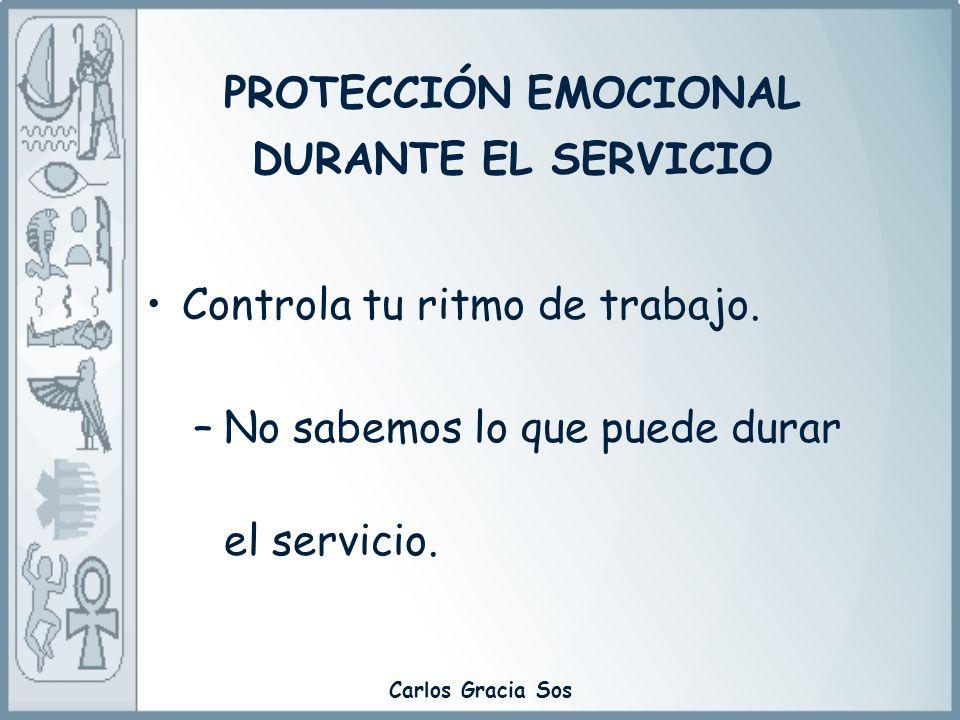 PROTECCIÓN EMOCIONAL DURANTE EL SERVICIO