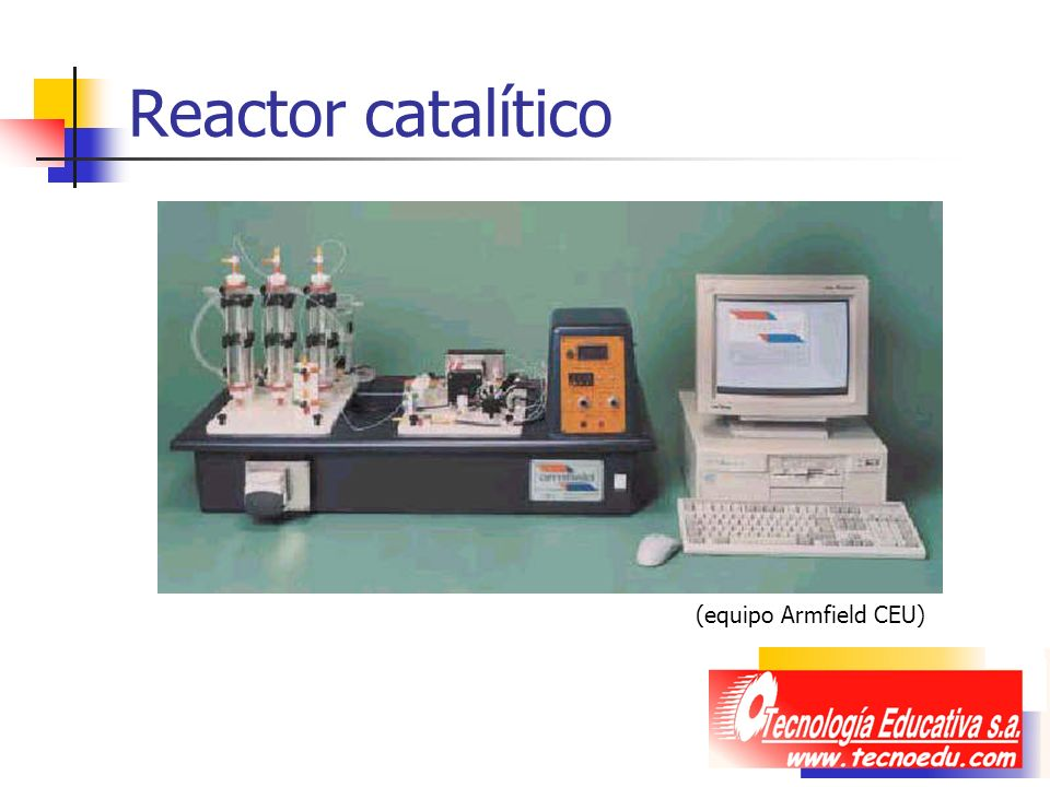 Reactor catalítico (equipo Armfield CEU)