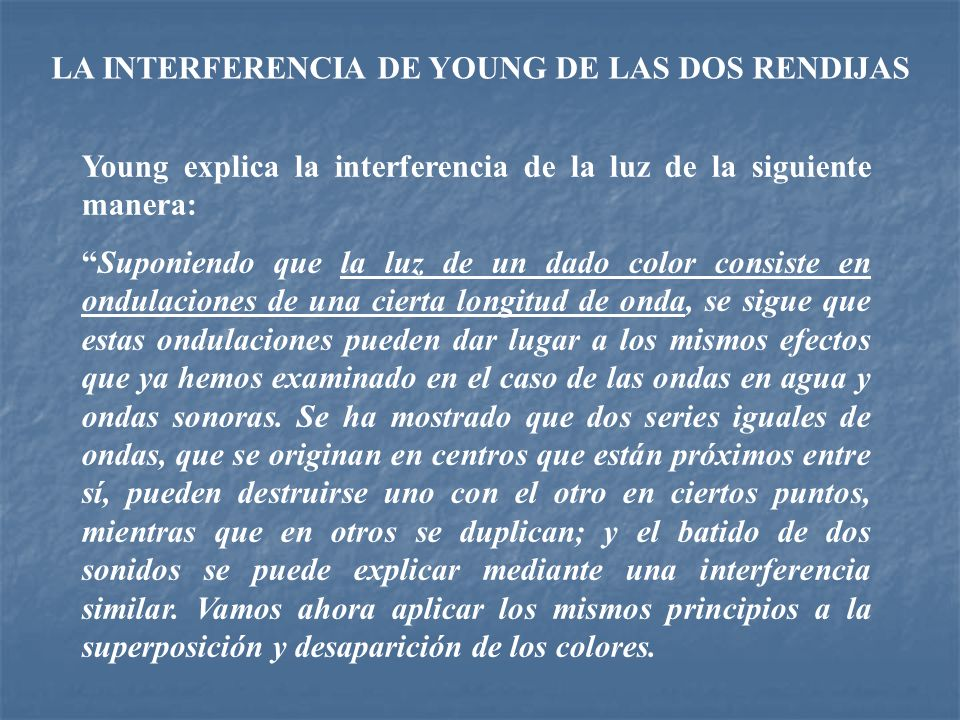 LA INTERFERENCIA DE YOUNG DE LAS DOS RENDIJAS