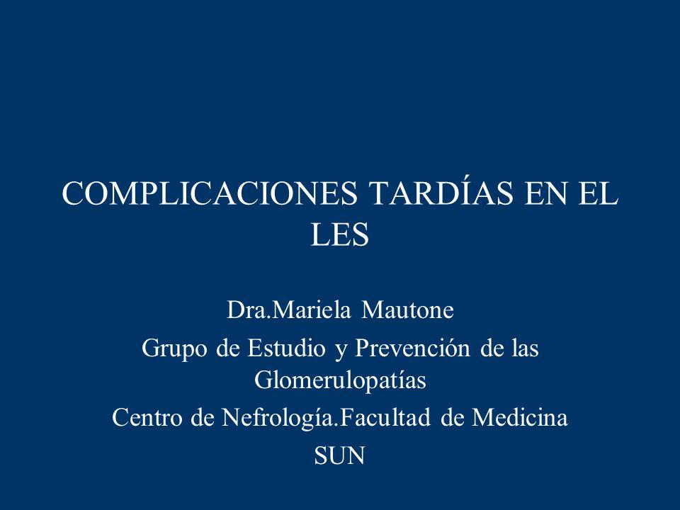 COMPLICACIONES TARDÍAS EN EL LES