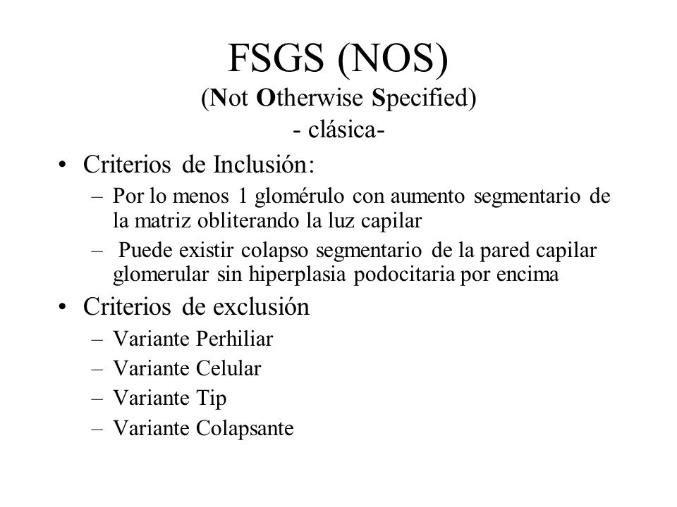 FSGS (NOS) (Not Otherwise Specified) - clásica-