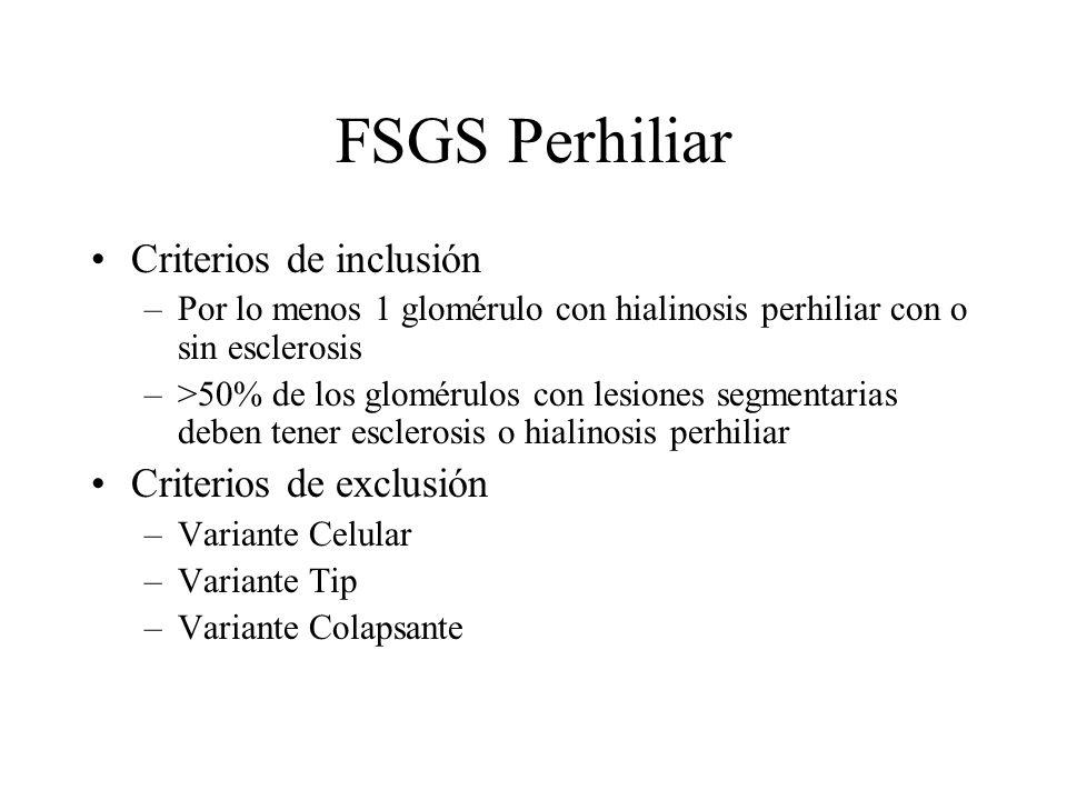 FSGS Perhiliar Criterios de inclusión Criterios de exclusión