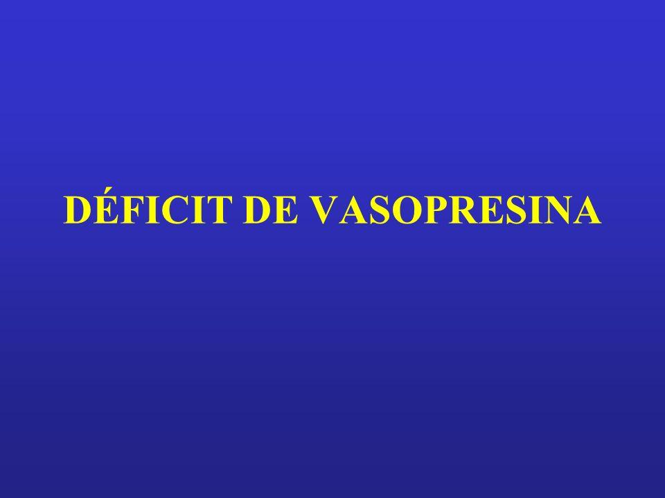 DÉFICIT DE VASOPRESINA
