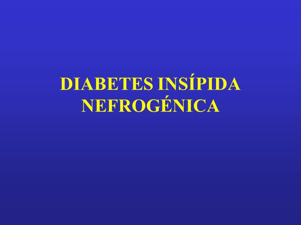 DIABETES INSÍPIDA NEFROGÉNICA