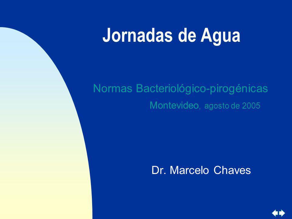 Jornadas de Agua Normas Bacteriológico-pirogénicas