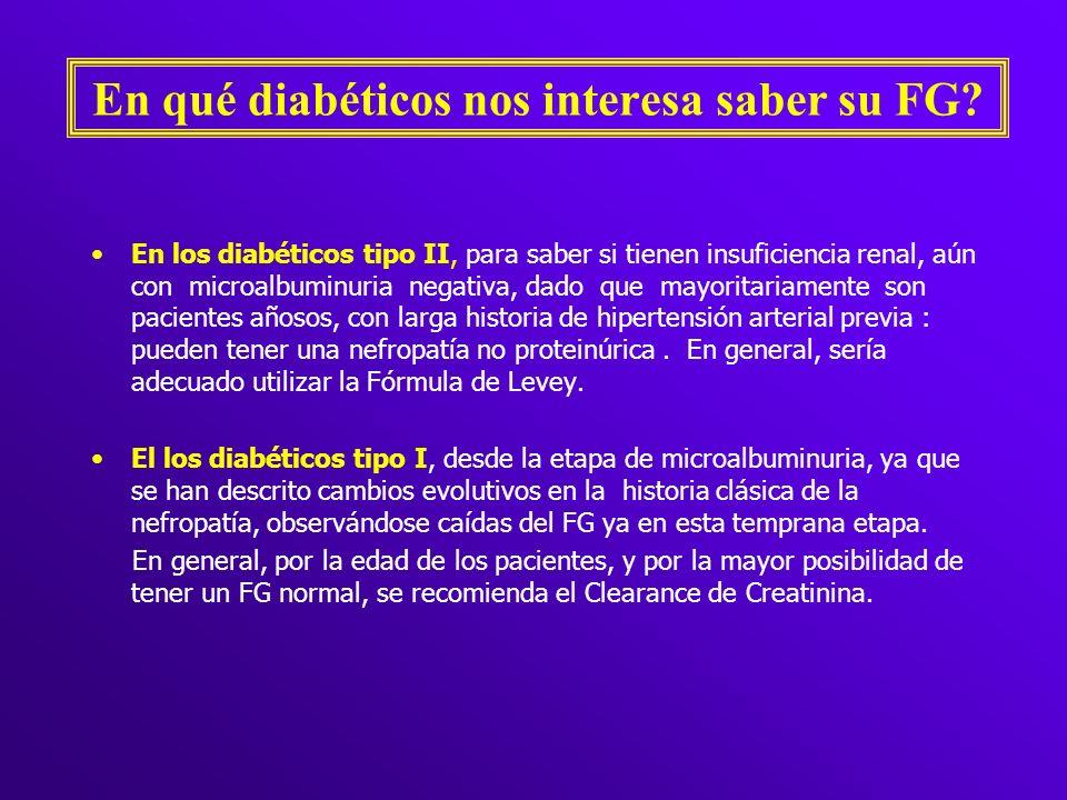 En qué diabéticos nos interesa saber su FG