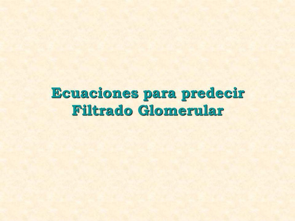 Ecuaciones para predecir Filtrado Glomerular