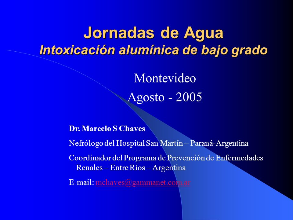Jornadas de Agua Intoxicación alumínica de bajo grado