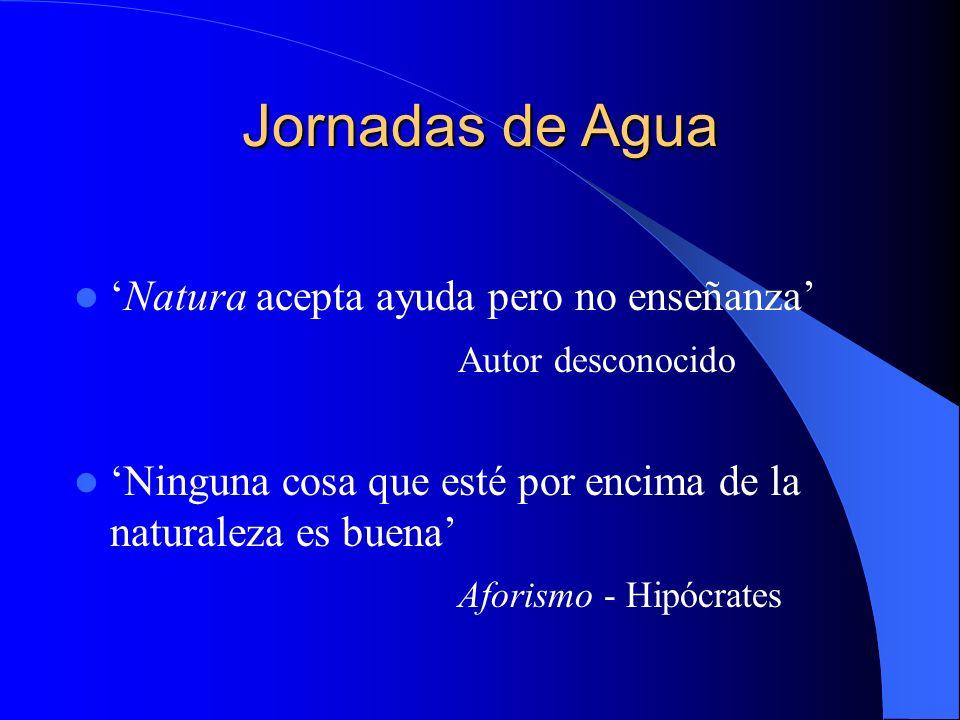 Jornadas de Agua 'Natura acepta ayuda pero no enseñanza'