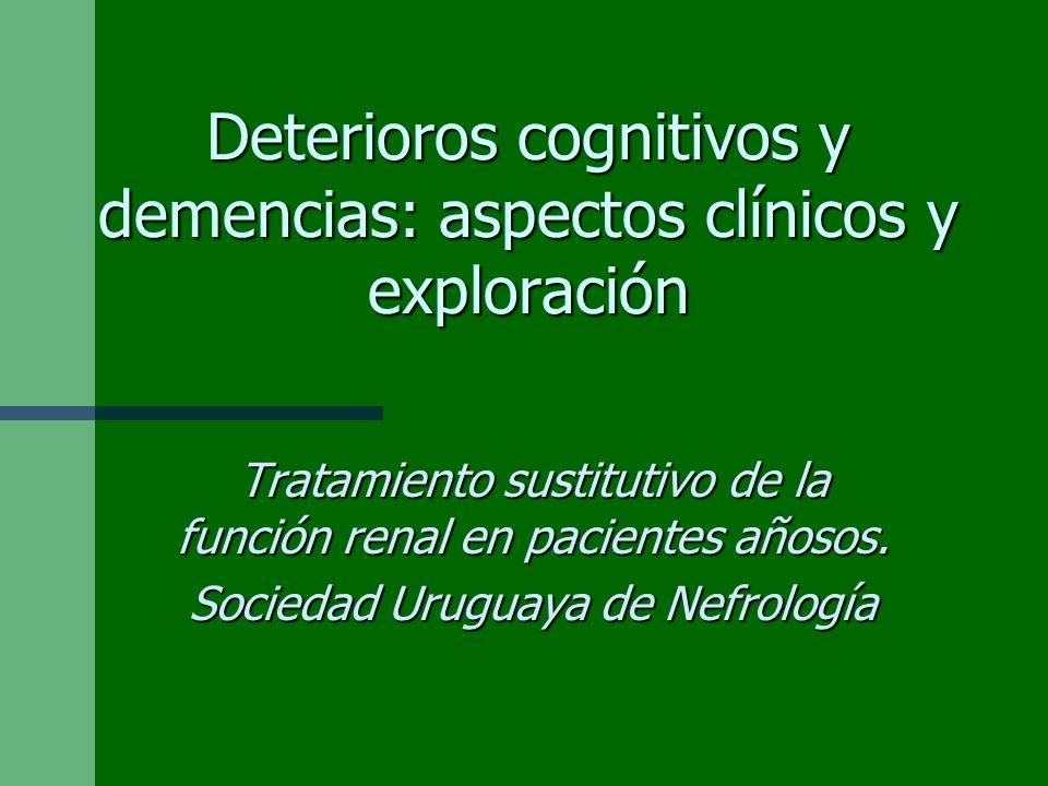 Deterioros cognitivos y demencias: aspectos clínicos y exploración