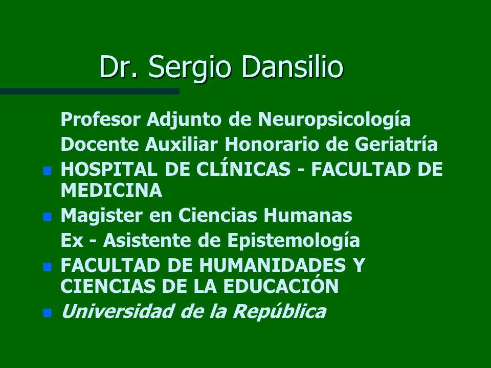Dr. Sergio Dansilio Profesor Adjunto de Neuropsicología
