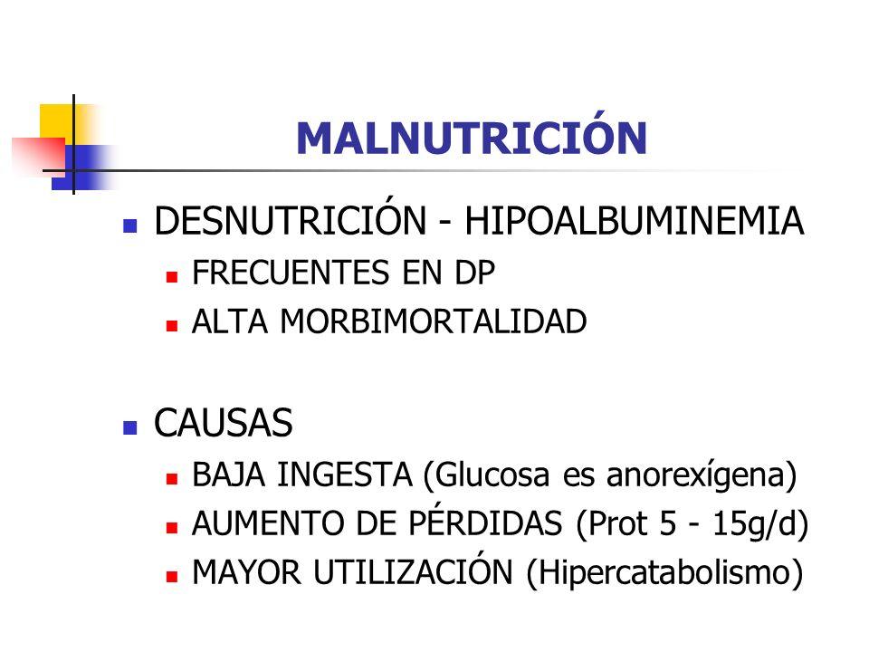 MALNUTRICIÓN DESNUTRICIÓN - HIPOALBUMINEMIA CAUSAS FRECUENTES EN DP