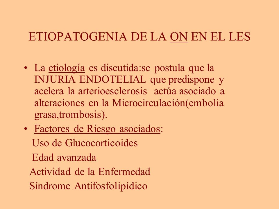 ETIOPATOGENIA DE LA ON EN EL LES