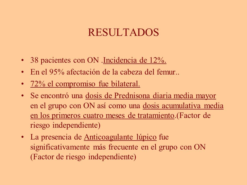 RESULTADOS 38 pacientes con ON .Incidencia de 12%.