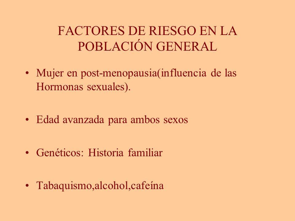 FACTORES DE RIESGO EN LA POBLACIÓN GENERAL