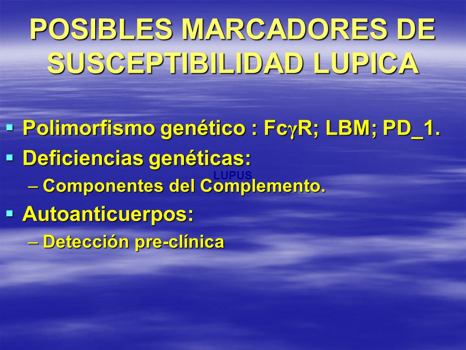 POSIBLES MARCADORES DE SUSCEPTIBILIDAD LUPICA