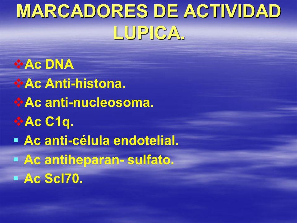 MARCADORES DE ACTIVIDAD LUPICA.