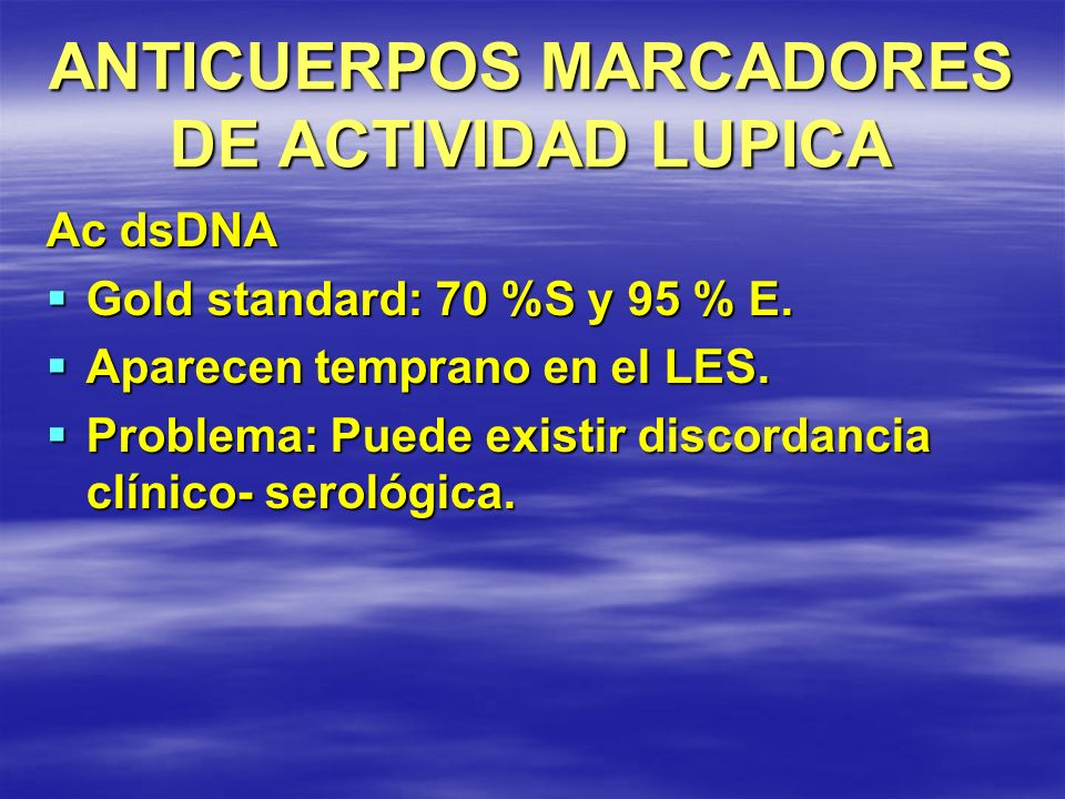 ANTICUERPOS MARCADORES DE ACTIVIDAD LUPICA