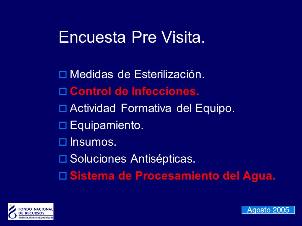 Encuesta Pre Visita. Medidas de Esterilización.