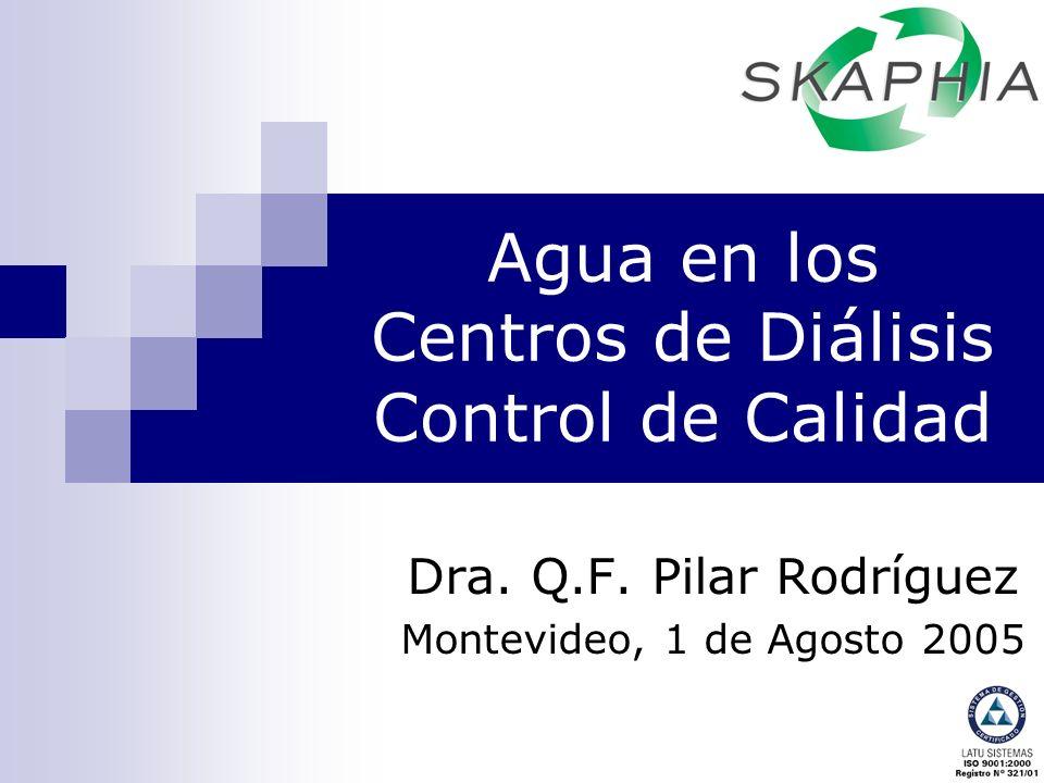 Agua en los Centros de Diálisis Control de Calidad