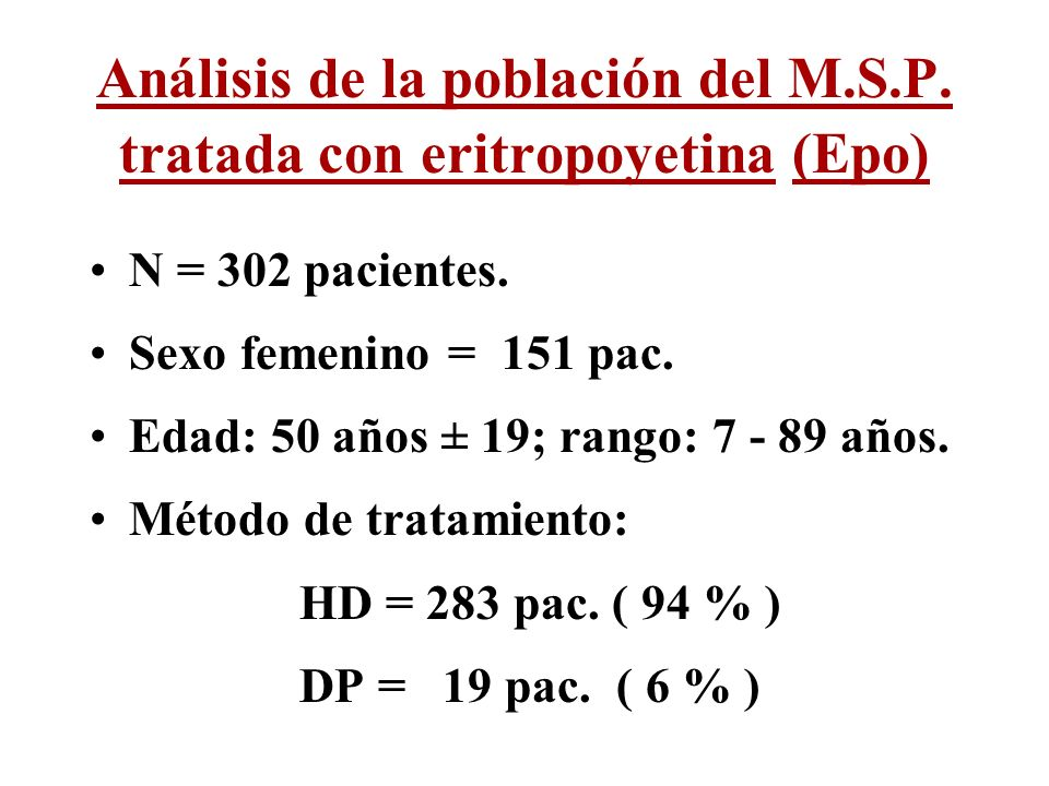 Análisis de la población del M.S.P. tratada con eritropoyetina (Epo)