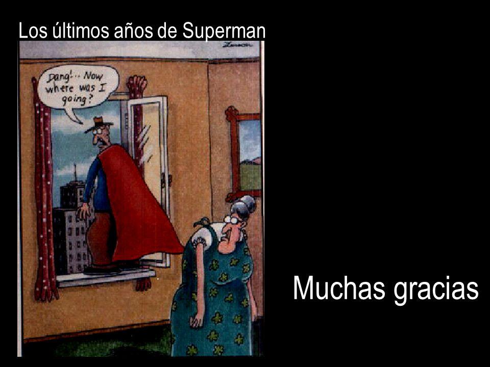 Los últimos años de Superman