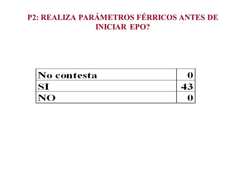 P2: REALIZA PARÁMETROS FÉRRICOS ANTES DE INICIAR EPO