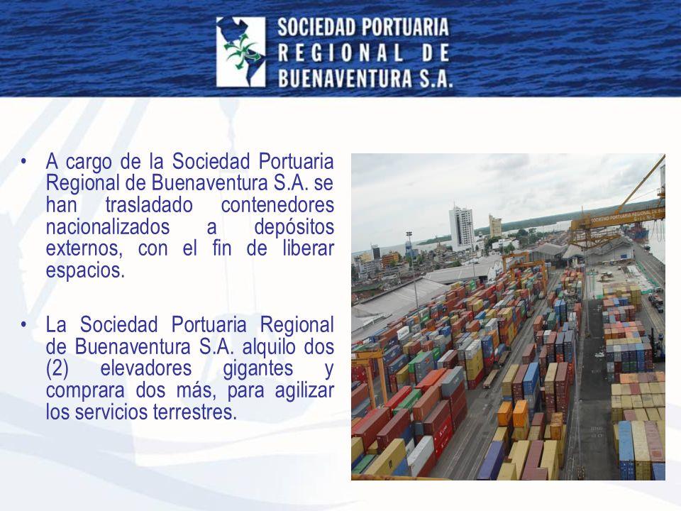 A cargo de la Sociedad Portuaria Regional de Buenaventura S. A
