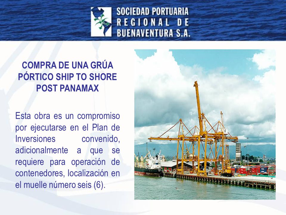 COMPRA DE UNA GRÚA PÓRTICO SHIP TO SHORE POST PANAMAX
