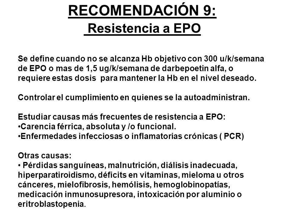 RECOMENDACIÓN 9: Resistencia a EPO