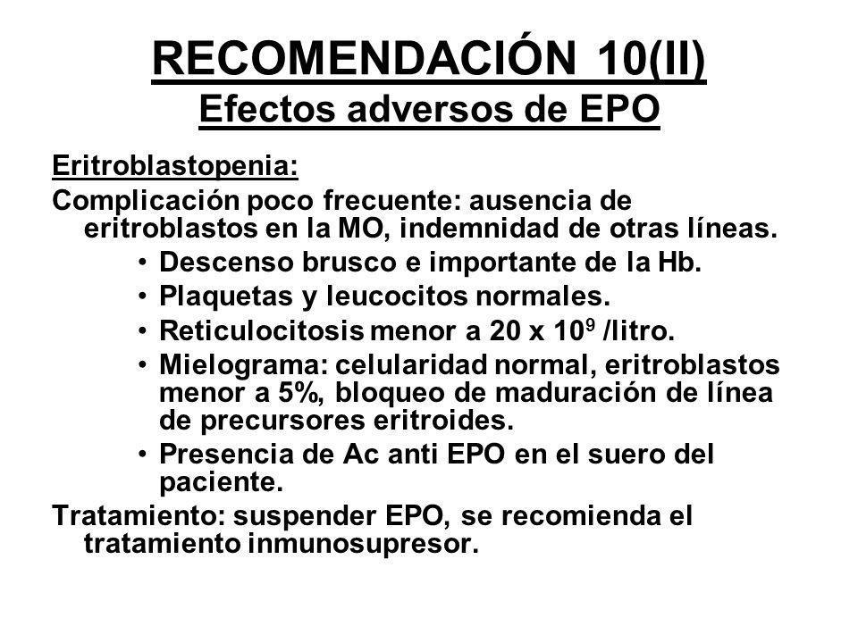RECOMENDACIÓN 10(II) Efectos adversos de EPO