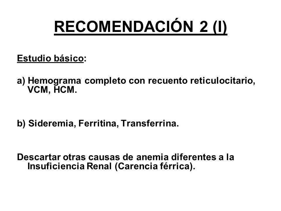 RECOMENDACIÓN 2 (I) Estudio básico: