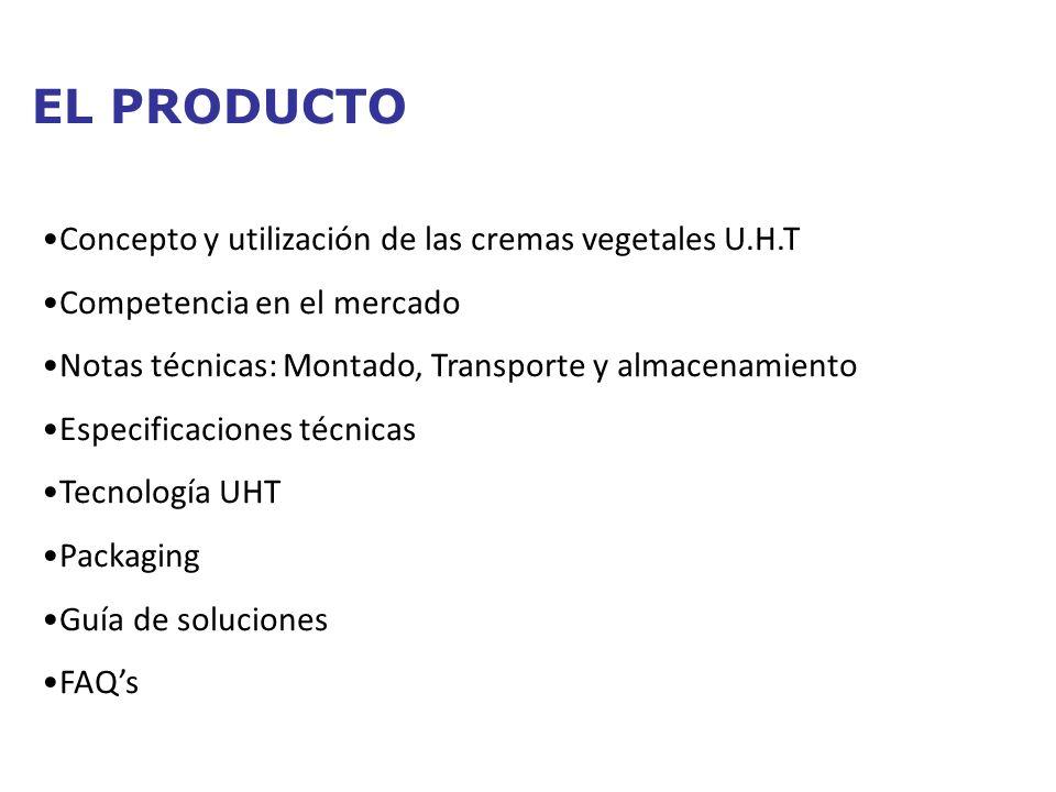 EL PRODUCTO Concepto y utilización de las cremas vegetales U.H.T