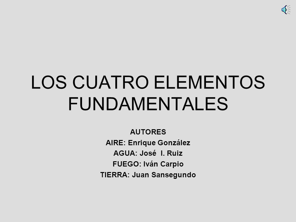 LOS CUATRO ELEMENTOS FUNDAMENTALES