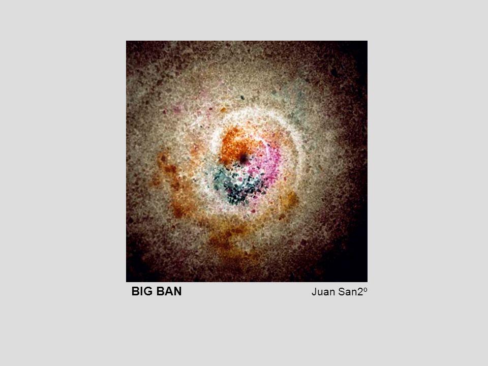 BIG BAN Juan San2º
