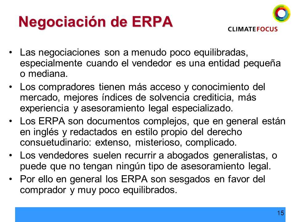 Negociación de ERPA Las negociaciones son a menudo poco equilibradas, especialmente cuando el vendedor es una entidad pequeña o mediana.