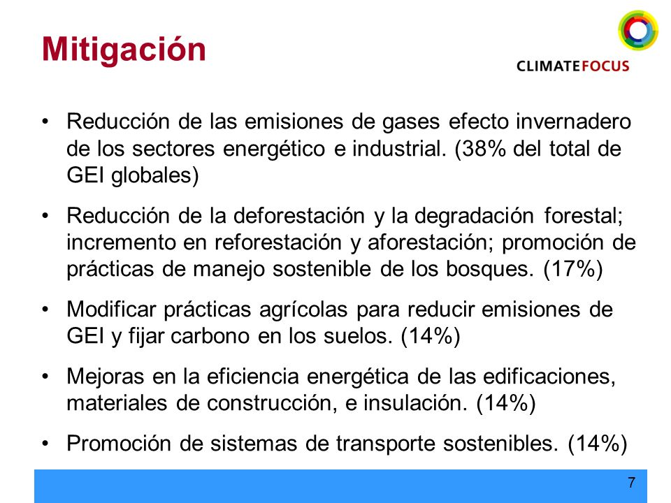Mitigación Reducción de las emisiones de gases efecto invernadero de los sectores energético e industrial. (38% del total de GEI globales)