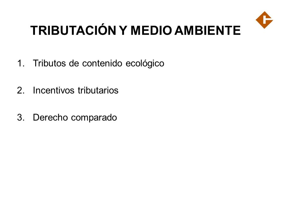 TRIBUTACIÓN Y MEDIO AMBIENTE
