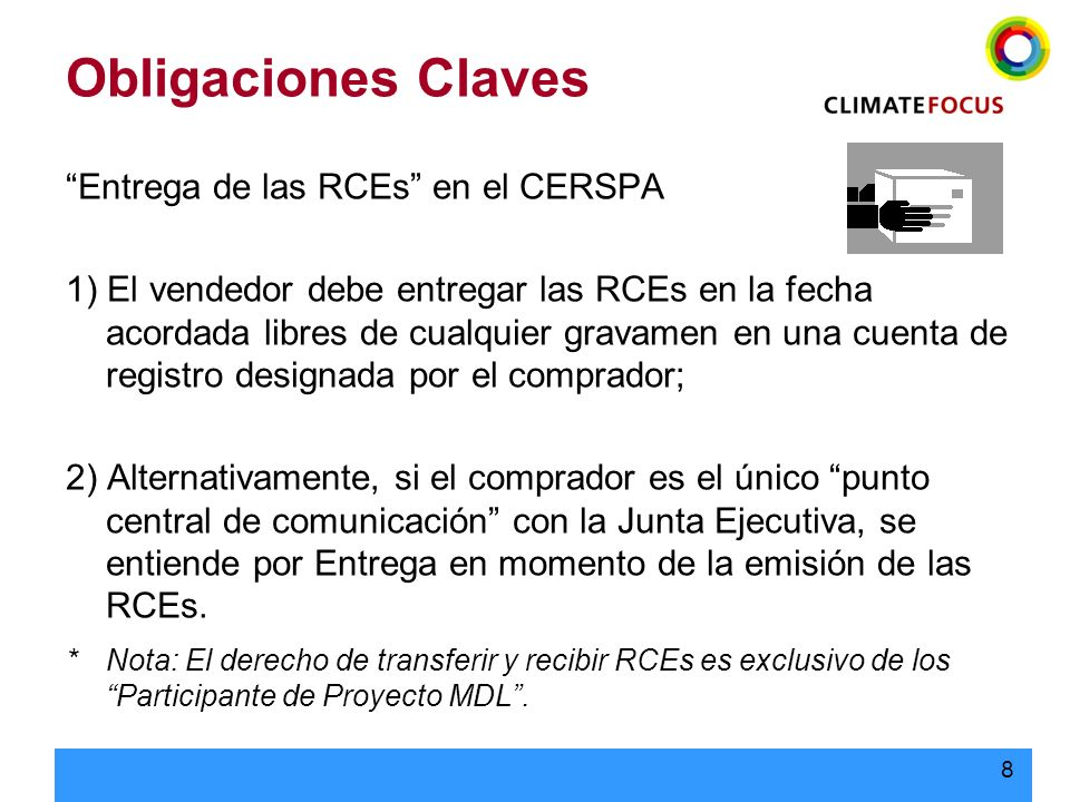 Obligaciones Claves Entrega de las RCEs en el CERSPA
