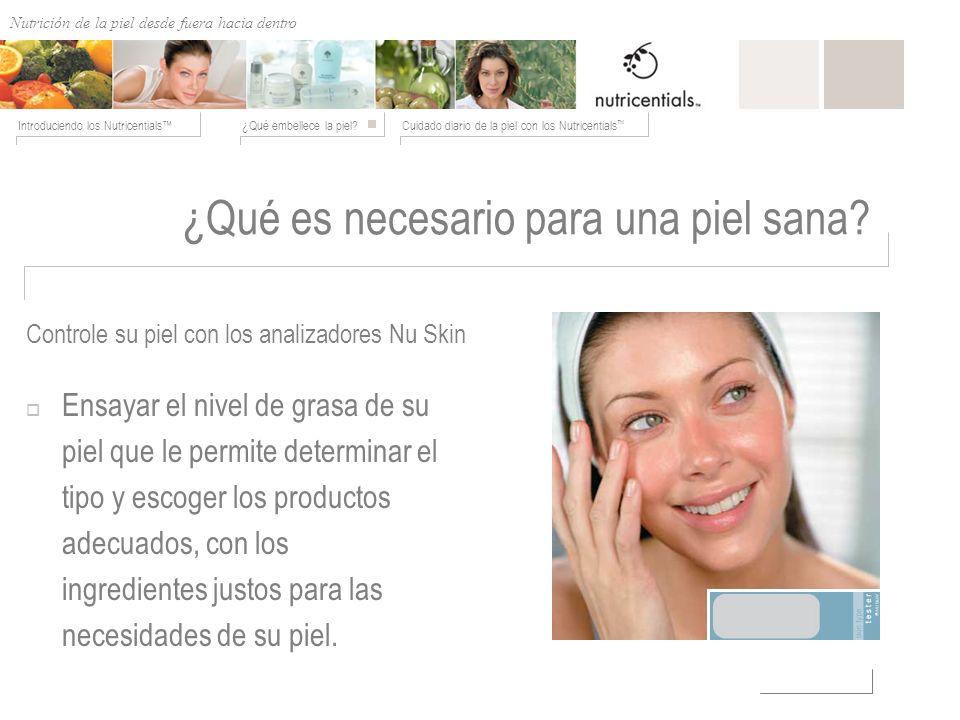 ¿Qué es necesario para una piel sana