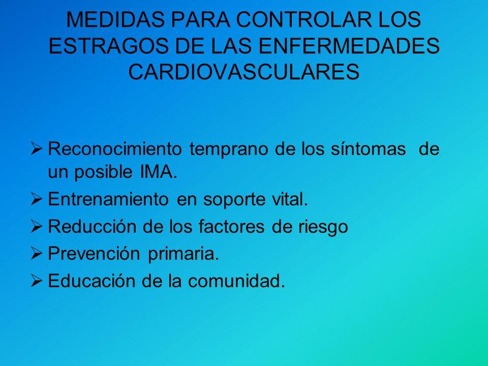 MEDIDAS PARA CONTROLAR LOS ESTRAGOS DE LAS ENFERMEDADES CARDIOVASCULARES